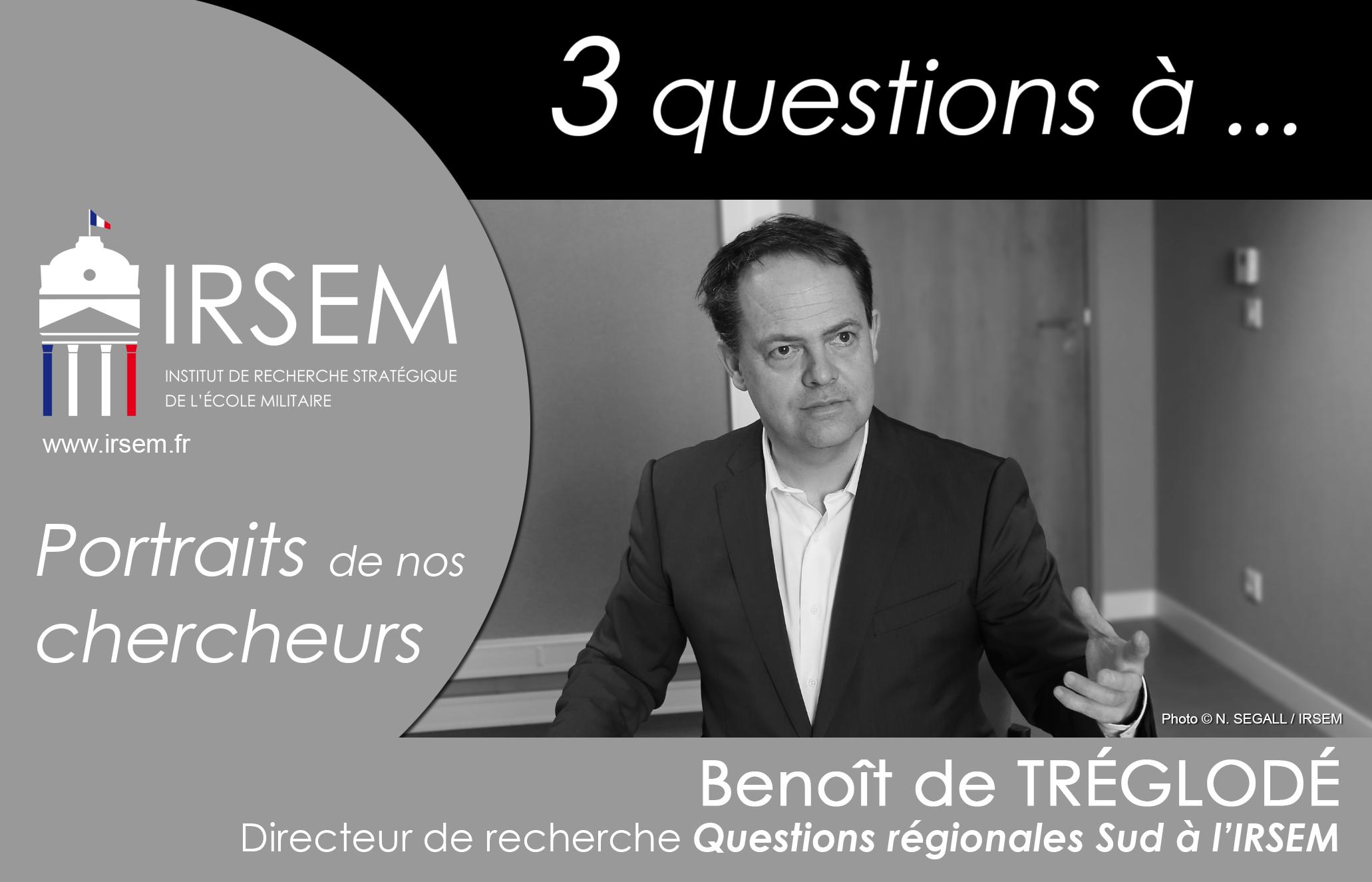 3 questions à... Benoît de TRÉGLODÉ